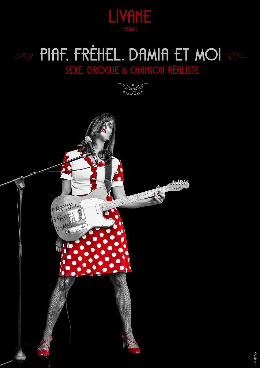 livane Piaf fr%C3%A9hel damia et moi sexe drogue et chanson r%C3%A9aliste