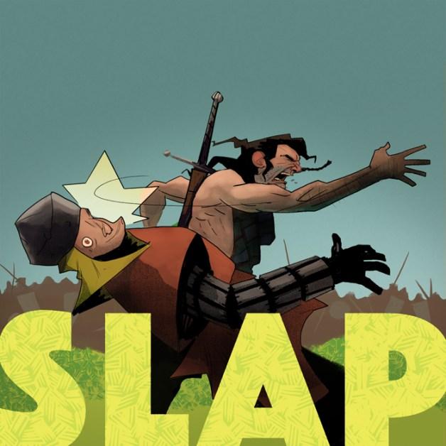 He'll slap it intae ye!