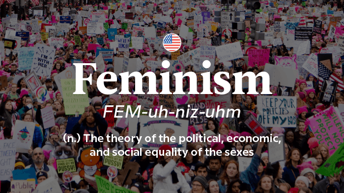 2017 Words Of The Year — Feminism