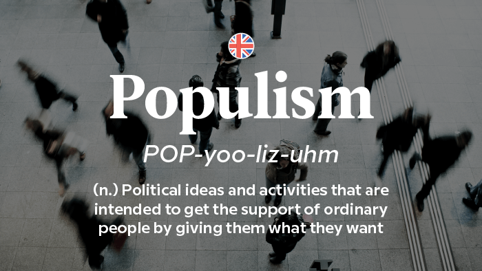 2017 Words Of The Year — Populism