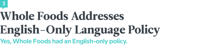 Language News In March 2018 — Whole Foods Addresses English-Only Language Policy