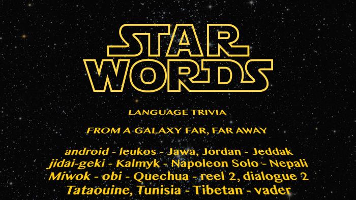Star Words: Language Trivia From A Galaxy Far, Far Away