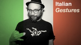 7 Italian Gestures That Could Come In Handy