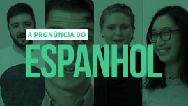 ¿Hablas español? A pronúncia perfeita do espanhol