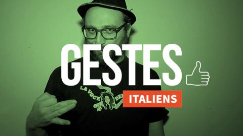 Petite leçon de gestuelle italienne