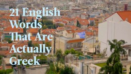 21 English Words That Are Actually Greek (And The Stories Behind Them)