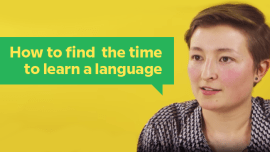 How To Find The Time To Learn A Language