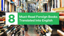 8 Must-Read Foreign Books Translated Into English