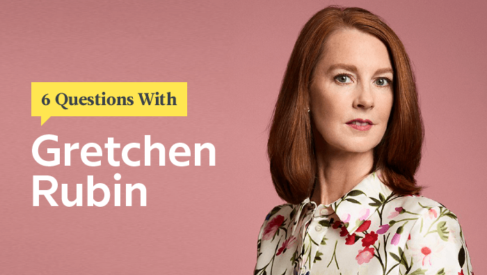6 Questions With Habits And Happiness Guru Gretchen Rubin