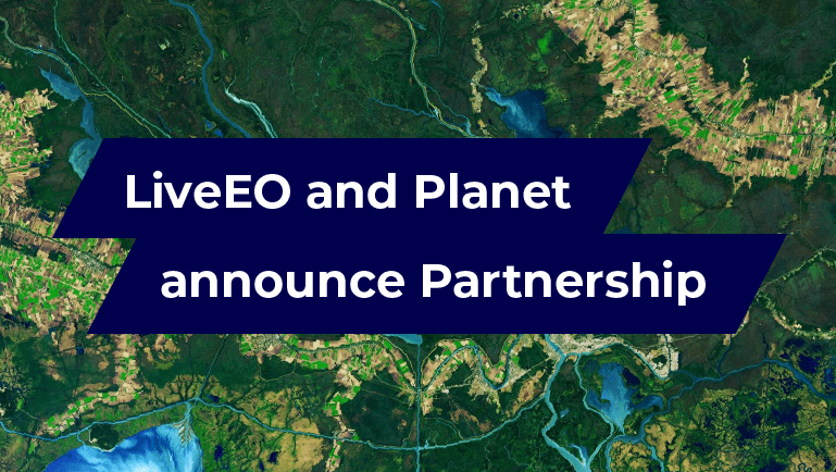 LiveEO Planet Partnership