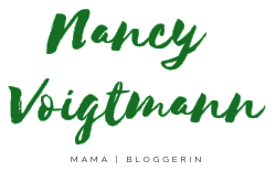 Nancy Voigtmann - Mama | Bloggerin