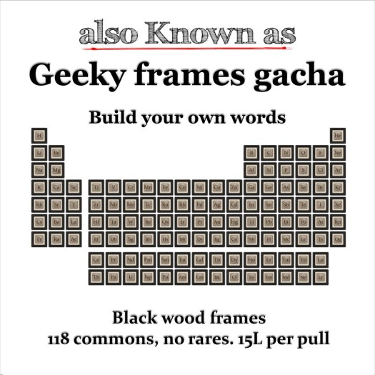 also Known as - Geeky frames gacha Black Wood