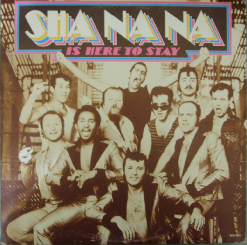 Sha Na Na Is Here To Stay