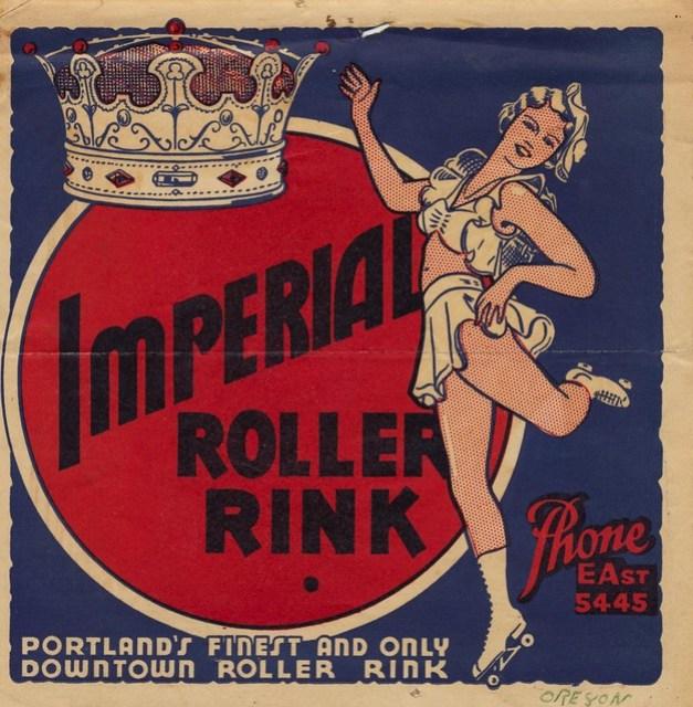 Imperial Roller Rink - Portland, Oregon