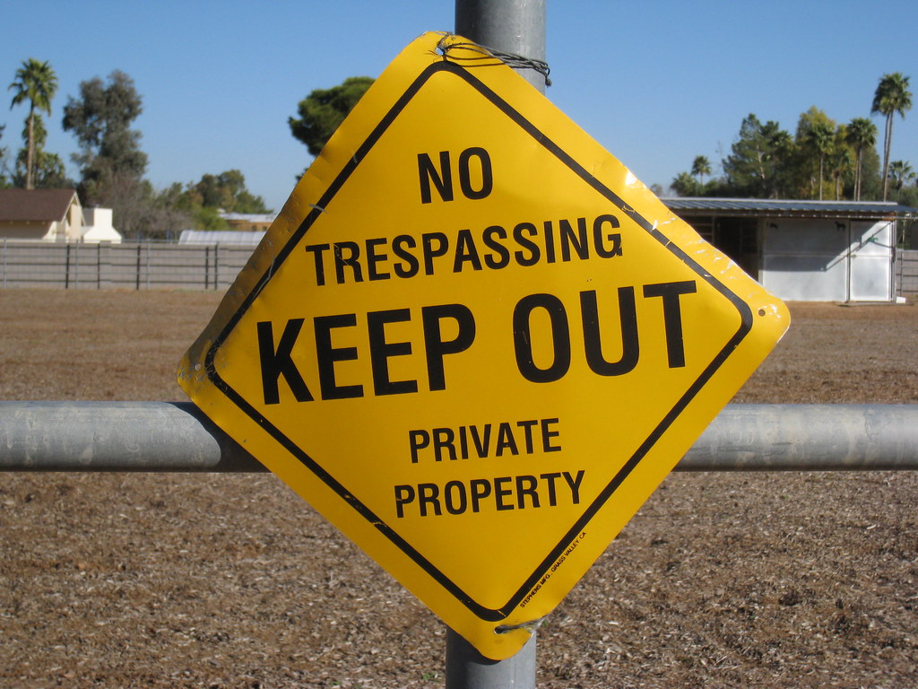Trespass to Land in Torts: No Trespassing | No trespassing. Keep out. Private property.… | Flickr