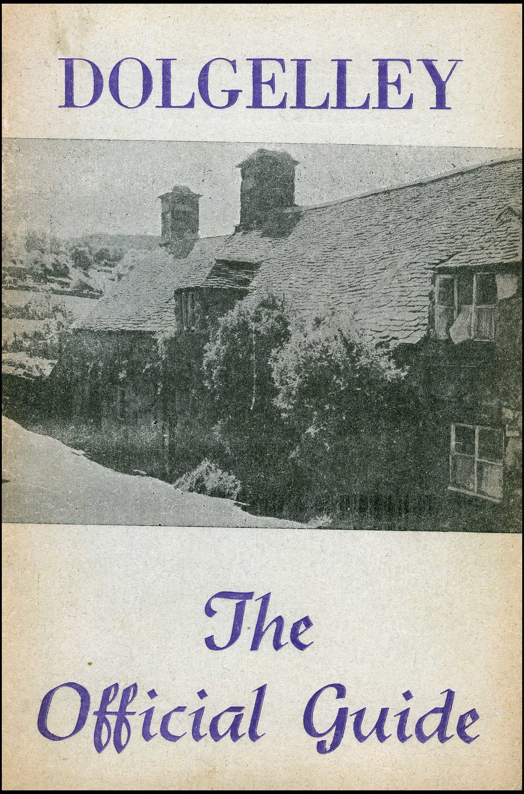 The Official Dolgelley Guide fom 1949
