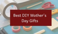 best diy mothers day gifts
