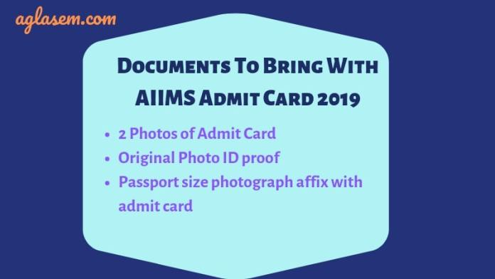 AIIMS 2019 Admit Card / Hall Ticket (Released)  Download Here