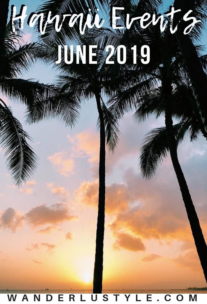 hawaii events june 2019
