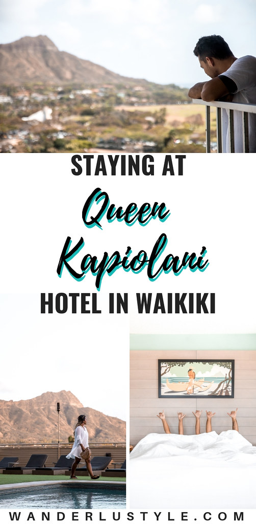 Queen Kapiolani Hotel Review | Wanderlustyle.com
