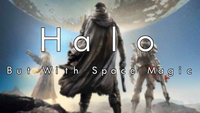 Halo, but with Space Magic