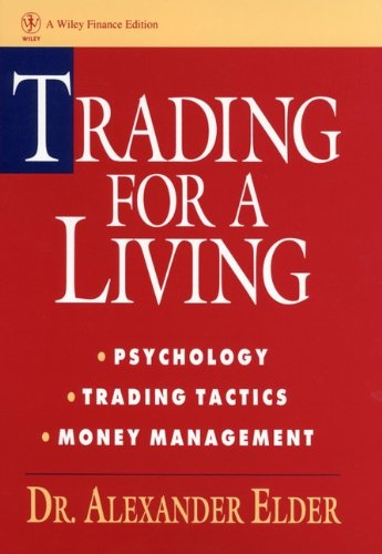 Trading for a Living by Dr. Alexander Elder