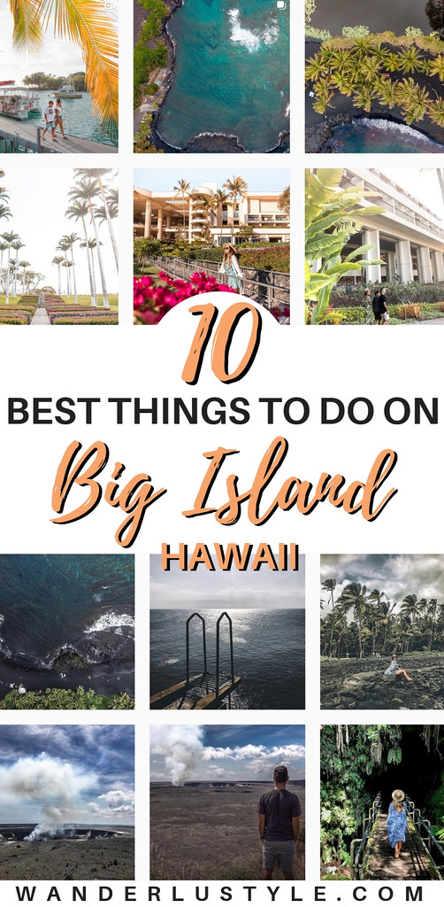 10 Best Things To Do on the Big Island, Hawaii - Big Island Travel, Big Island Tips, Big Island Travel Tips, Big Island News, Big Island Volcano, Big Island Hawaii, Things to do Big Island, Big Island Travel, Traveling to Big Island, Hawaii Travel, Hawaii Volcano | Wanderlustyle.com