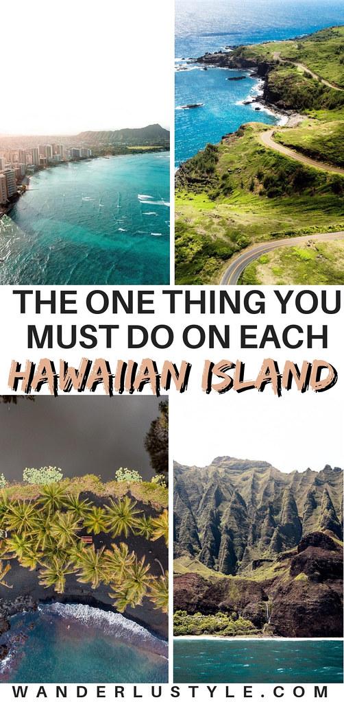 THE ONE THING YOU MUST DO ON EACH HAWAIIAN ISLAND - Oahu, Maui, Kauai, Big Island, Lanai, Molokai, Hawaii Travel, Hawaii Travel Tips, Hawaii Tips, Visit Hawaii, Hawaii Tips, Hawaii Inspo, Things to do Hawaii | Wanderlustyle.com