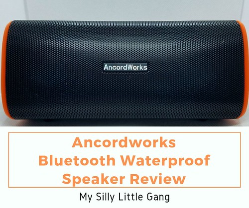 Ancordworks Bluetooth Waterproof Speaker Review #MySillyLittleGang