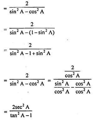 ML Aggarwal Class 10 Solutions for ICSE Maths Chapter 18 Trigonometric Identities Chapter Test Q10.1