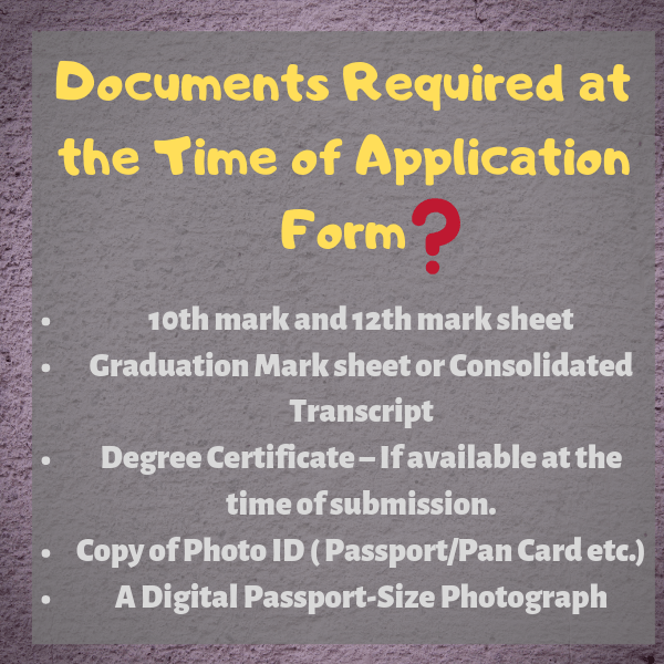 Document required at the time of Application form?