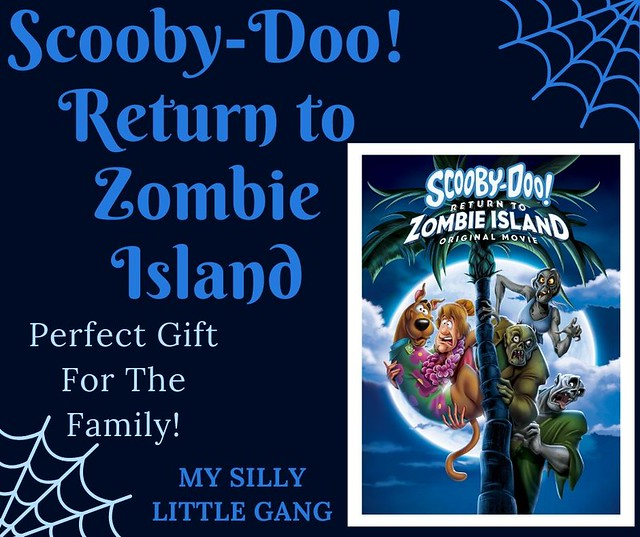 Scooby-Doo! Return to Zombie Island Perfect Gift For The Family! #WBPartner #Sponsored #MySillyLittleGang