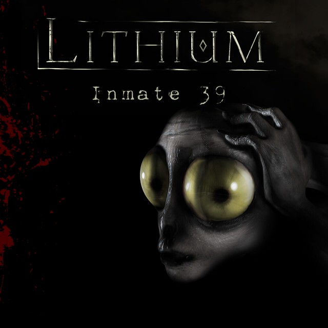 Lithium: Inmate 39 Relapsed Edition