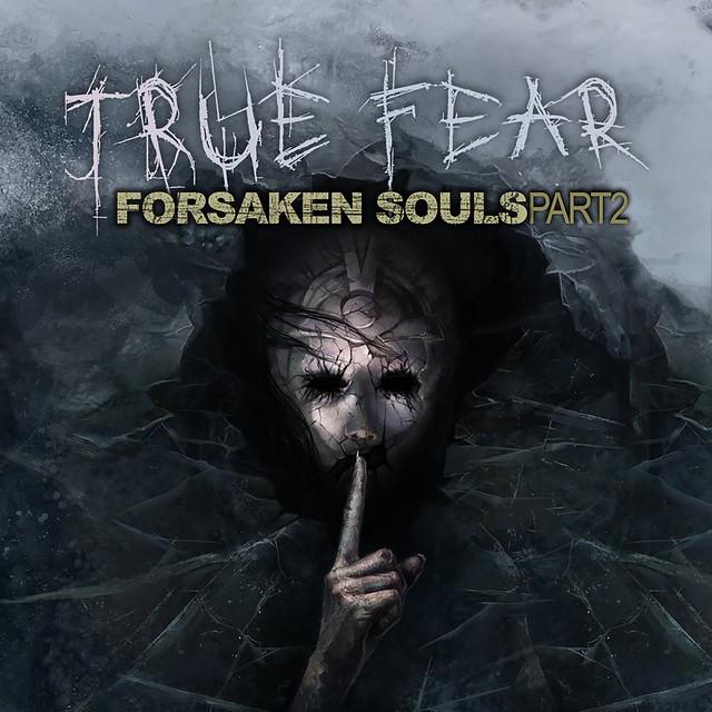 True Fear: Forsaken Souls - Part 2