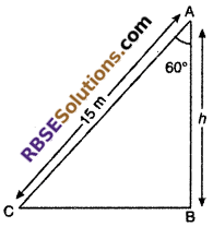 RBSE Solutions for Class 10 Maths Chapter 8 Height and Distance Miscellaneous Exercise 3