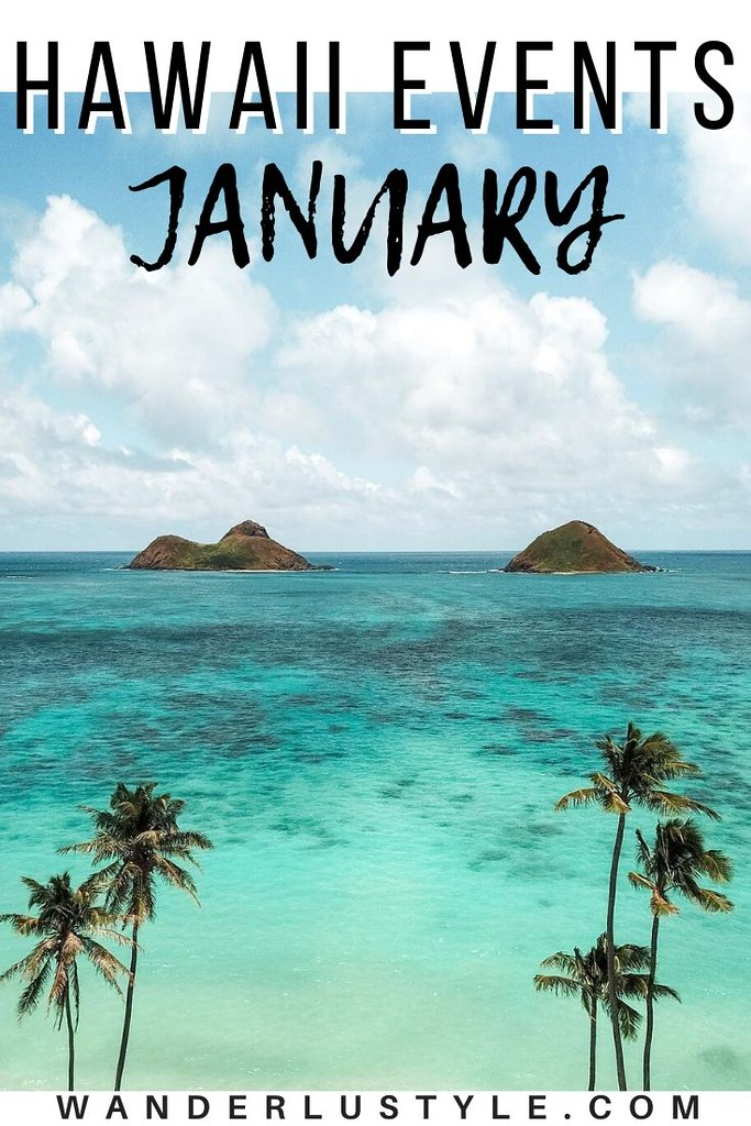 OAHU JANUARY EVENTS - hawaii january events, hawaii events, january events hawaii, oahu events, oahu january events, things to do on oahu, things to do in hawaii, hawaii family events, oahu family events, hawaii things to do, oahu things to do, hawaii guide, oahu guide, oahu travel tips, hawaii travel tips, hawaii travel, oahu travel | Wanderlustyle.com