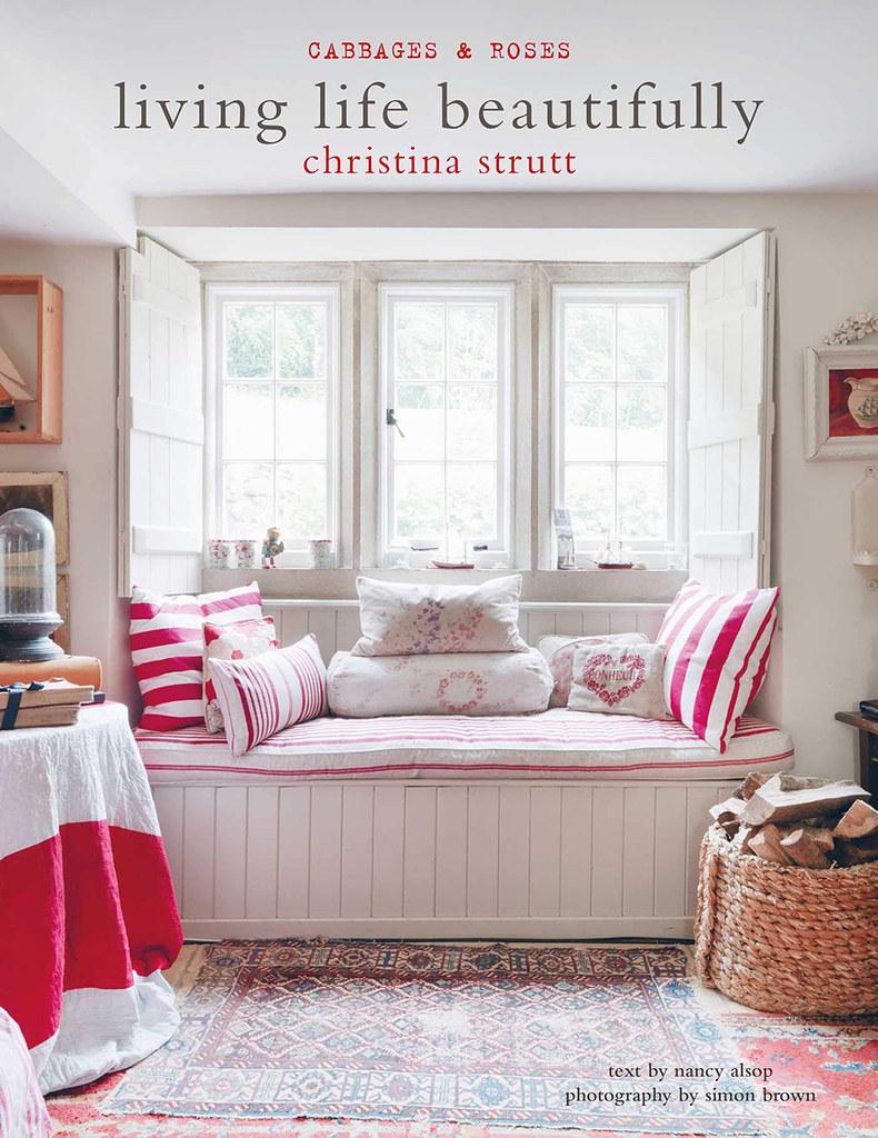 Living Life Beautifully by Christina Strutt