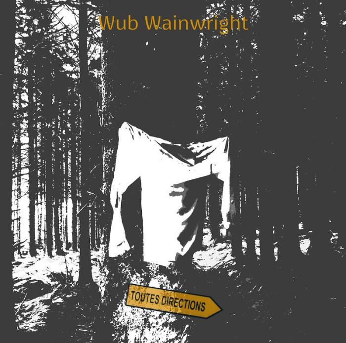 IMB6051 Wub Wainwright – Toutes Directions – Digital Release (2020)
