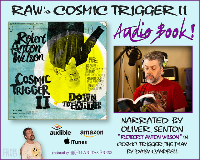 Robert Anton Wilson - Cosmic Trigger II - Down to Earth - Audio Book