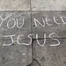 You Need Jesus