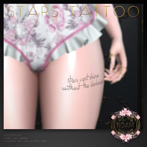 NOAM // stars tattoo (leg edition) @Mainstore