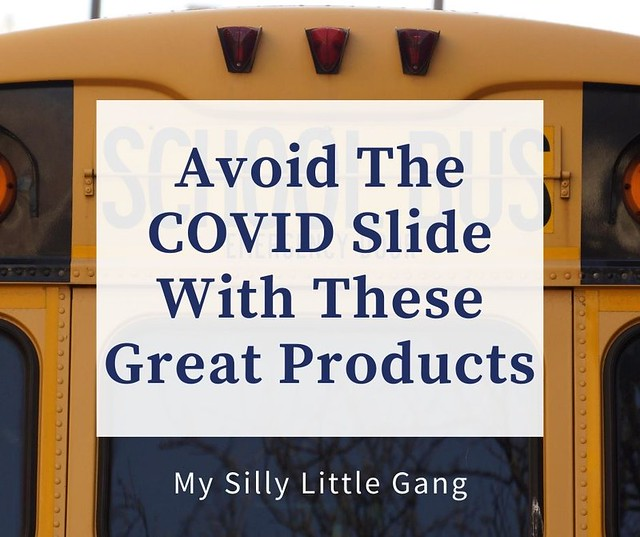 Avoid The COVID Slide With These Great Products. #Parenting #Educational #MySillyLittleGang
