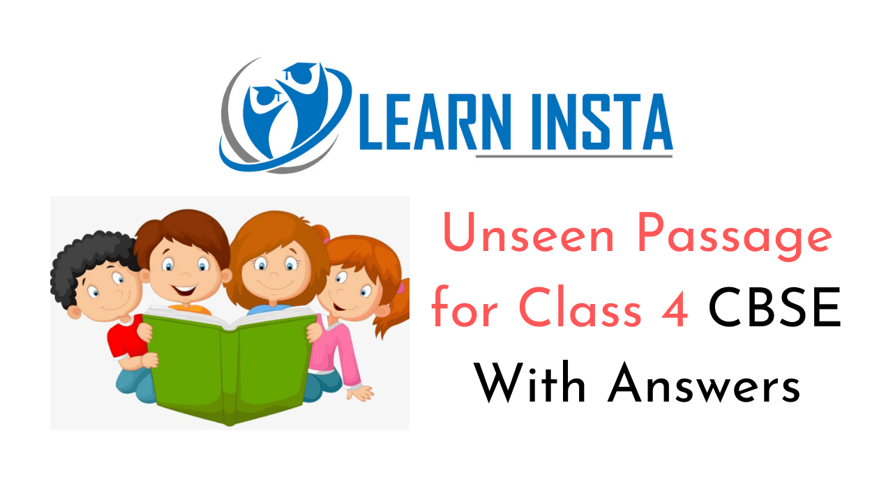 Unseen Passage for Class 4 CBSE With Answers