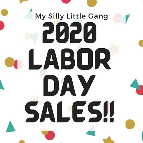 2020 Labor Day Sales! #MySillyLittleGang