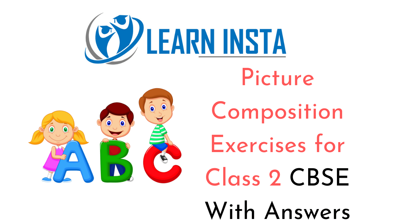 Picture Composition Worksheet Exercises for Class 2 Examples with Answers CBSE