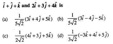 Maths MCQs for Class 12 with Answers Chapter 10 Vector Algebra Q6