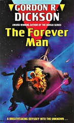 THE FOREVER MAN by Gordon R. Dickson, Sphere 1990. 376 pages.