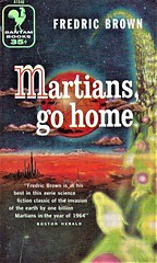 MARTIANS GO HOME by Fredric Brown. Bantam 1956. 160 pages.