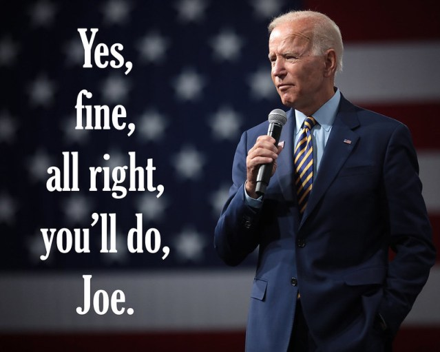 A picture of Joe Biden and the phrase