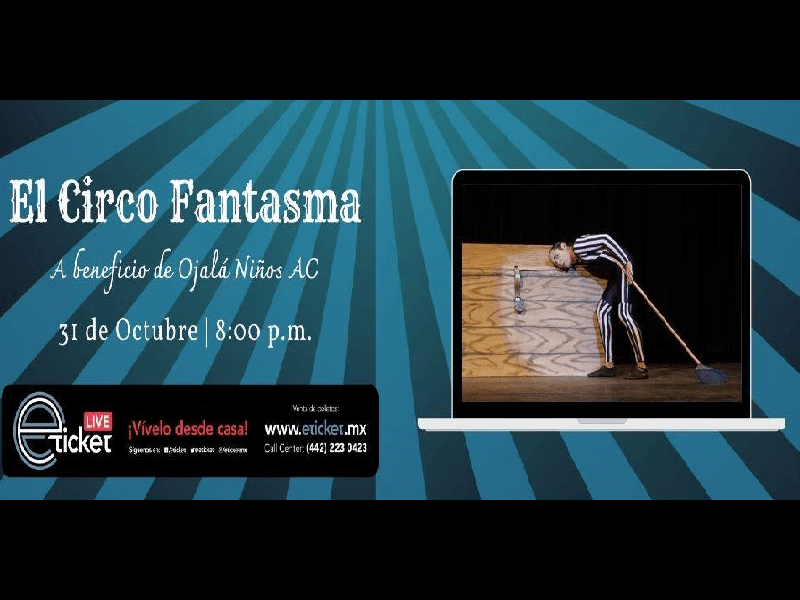 EL CIRCO FANTASMA - THE GHOST CIRCUS
